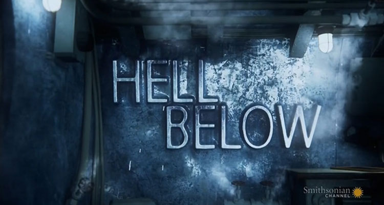 Neue Serie / Dokumentation: Hell Below